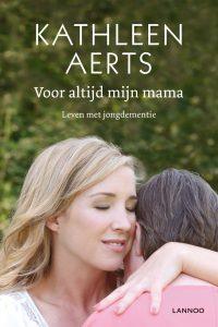 2015 - Voor altijd mijn mama / Kathleen Aerts